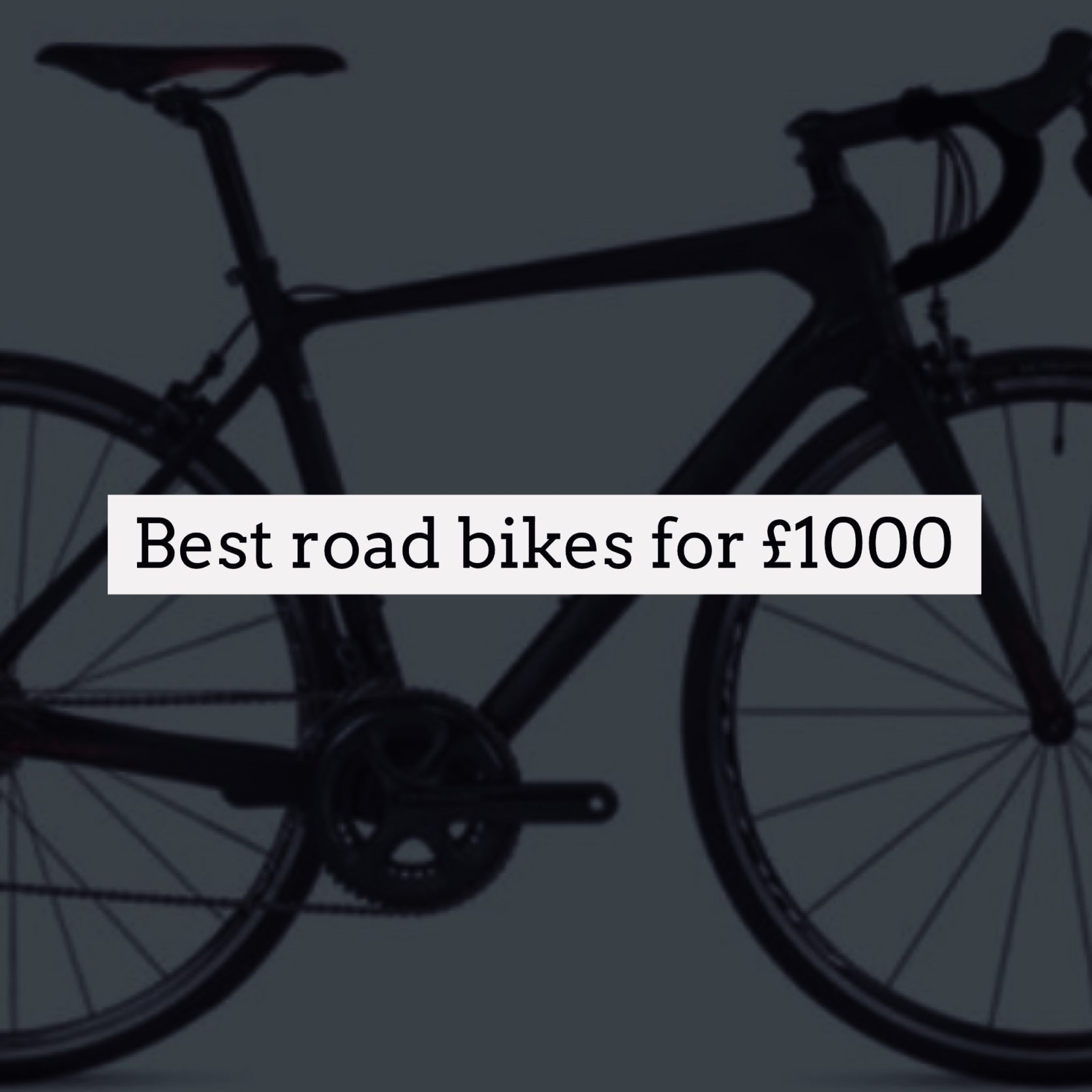 db574a8ac99 Best Road Bikes for under £1000