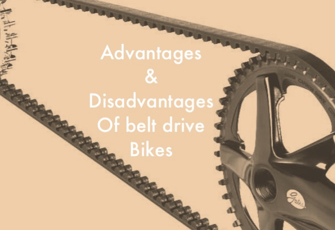 Advantages & Disadvantages of belt drive bikes